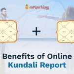 Benefits of Online Kundali Report