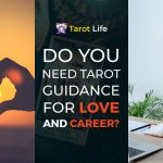 Do you need tarot guidance for love and career