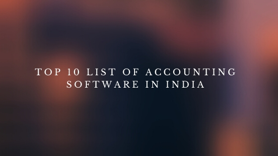 Top 10 list Of Accounting Software In India